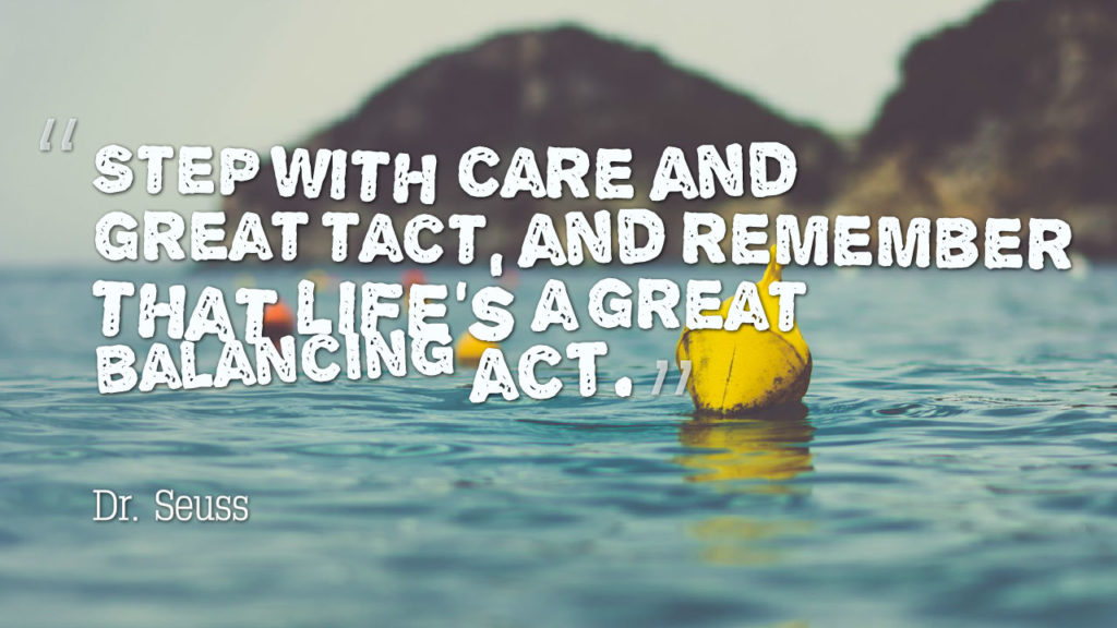 step with care and great tact